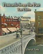 Postcards from the Past: Eau Claire